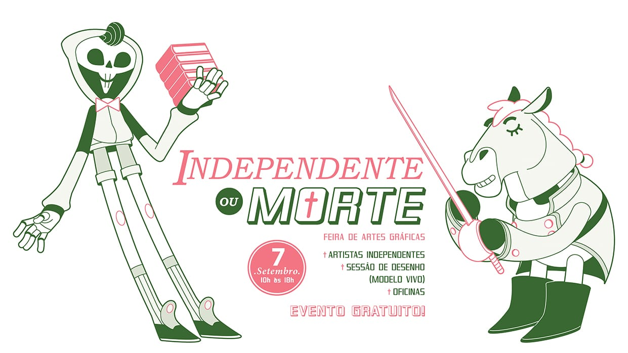 Independente ou Morte
