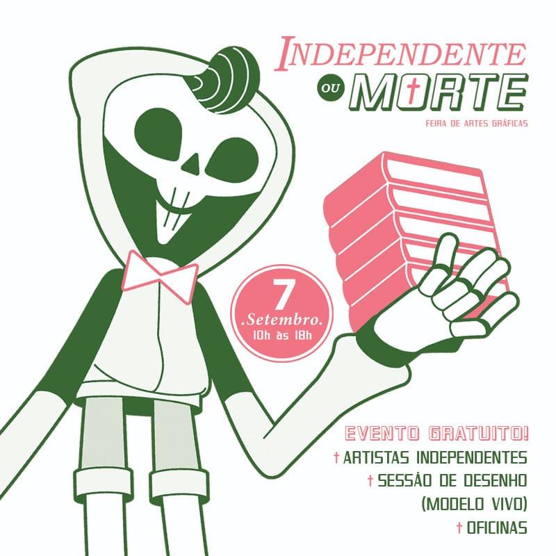 Independente ou Morte